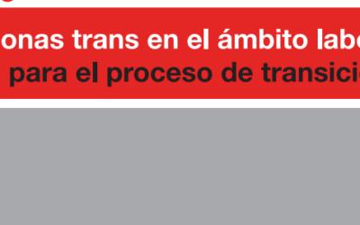 Personas trans en el ámbito laboral. Guía para el proceso de transición